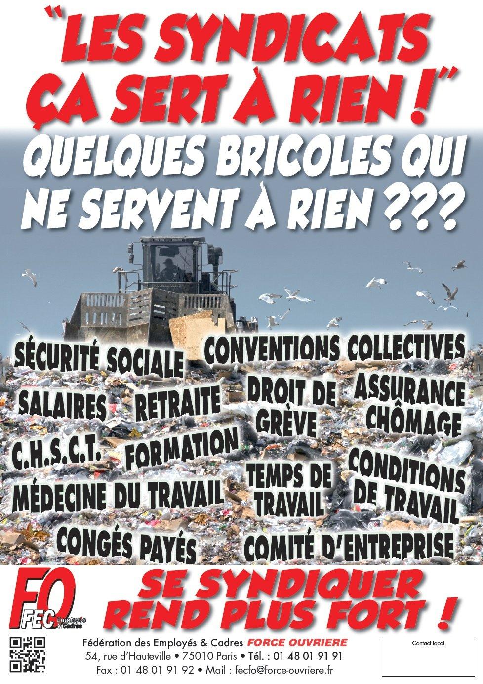 Fo S Affiche Les Syndicats Ca Sert A Rien Fo Commerce
